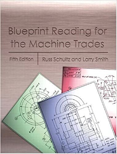 Blueprint Reading For The Machine Trades Fifth Edition