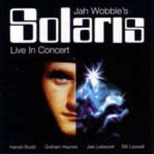 Jah Wobble's Solaris - Live in Concert