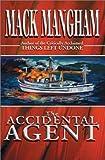 Accidental Agent, Mack Mangham, 0595749356
