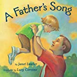 A Father's Song, Janet Lawler, 1402725019