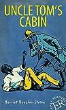 Uncle Tom's Cabin: Englische Lektüre für das 3. und 4. Lernjahr. Mit Annotationen und Illustrationen (Easy Readers (Englisch))