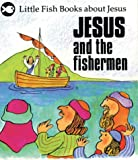Jesus and the Fishermen (Little Fish)