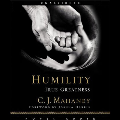 Humility: True Greatness Audiobook [Free Download by Trial] thumbnail