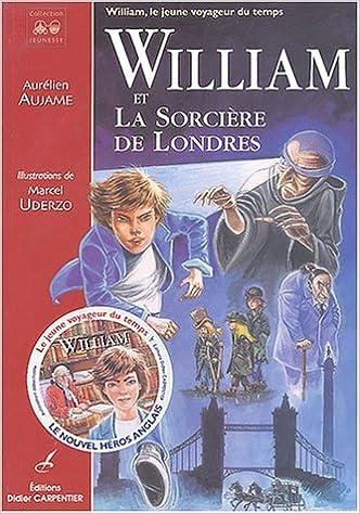 Lire William et la Sorcière de Londres pdf, epub ebook
