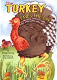 The Turkey Saves the Day, Shelagh Canning, 0816743029