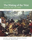 img - for The Making of the West: Peoples and Cultures, Vol. C: Since 1740 book / textbook / text book