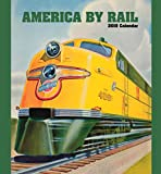 America by Rail 2019 Wall Calendar