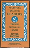 McGuffey's Eclectic Readers, William H. McGuffey, 0442239890