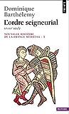 img - for Nouvelle histoire de la France m di vale, Volume 3: L'Ordre seigneurial, XIe-XIIe si cle book / textbook / text book