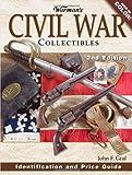 Warman's Civil War Collectibles, John F. Graf, 0896893642