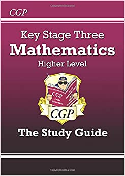 KS3 Maths Study Guide - Higher: Levels 5-8 (Revision Guides)