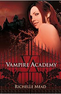 Vampire Academy (Vampire Academy 1) (Sin límites)