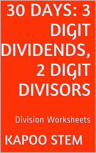 Workbook 3 grade worksheets : 30 Division Worksheets with 3-Digit Dividends, 2-Digit Divisors ...