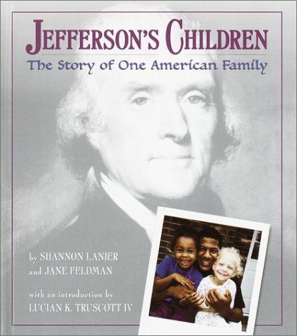 Read Online Jefferson's Children: The Story of One American Family ebook