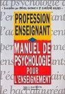 Manuel de psychologie pour l'enseignement par Gaonac'h