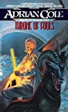 Throne of Fools, Adrian Cole, 0380758407