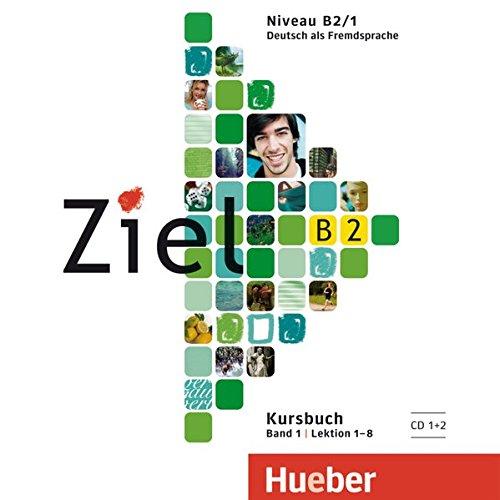 Download Ziel: B2 CDs zum Kursbuch Band 1 pdf