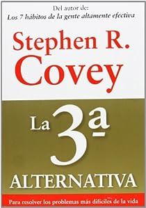 La 3ª alternativa par Covey