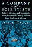 A Company of Scientists, Alice Stroup, 0520059492