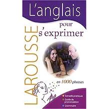 ANGLAIS POUR S'EXPRIMER (L')