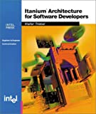 Itanium Architecture for Software Developers, Walter Triebel, 0970284640