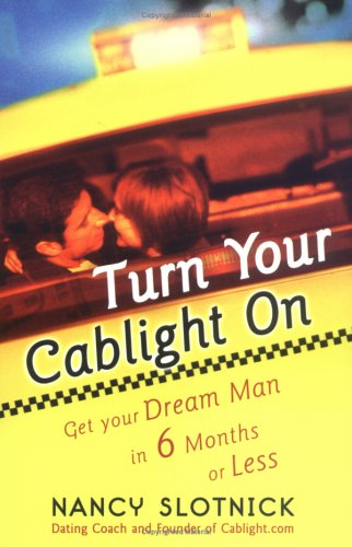 Download Turn Your Cablight On: Get Your Dream Man in 6 Months or Less pdf epub