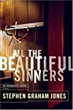All the Beautiful Sinners, Stephen Graham Jones, 1590710088