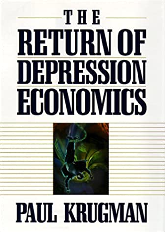 The return of depression economics paul r krugman 9780393048391 the return of depression economics paul r krugman 9780393048391 amazon books fandeluxe Choice Image