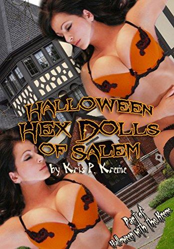Hex Dolls of Salem (Halloween with the Kreme 2014 Book -