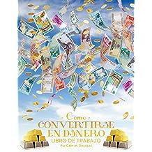 Como Convertirse en Dinero Libro de Trabajo - How To Become Money Workbook Spanish