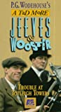 Jeeves & Wooster: Trouble at Totleigh Towers [VHS]