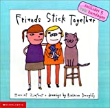Friends Stick Together, Harriet Ziefert, 0439232260