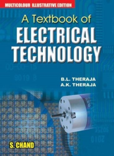 Textbook of Electrical Technology by B.L. Theraja(July 21, 2008) Hardcover