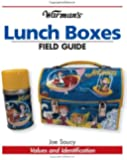 Warman's Lunch Boxes Field Guide: Values and Identification (Warman's Field Guide)