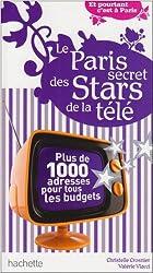 Le Paris secret des Stars de la télé