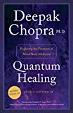 "THE LANDMARK BESTSELLER—NOW COMPLETELY REVISED AND UPDATED   More than twenty-five years ago, Quantum Healing helped transform Deepak Chopra into a cultural phenomenon. Now Dr. Chopra, hailed by Time as ""the poet-prophet of alternative medicine,"" ret..."
