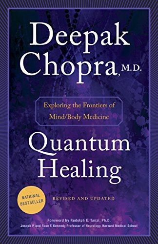 Quantum Healing (Revised and Updated): Exploring the Frontiers of Mind/Body Medicine cover