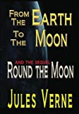 From The Earth To The Moon Round The Moon