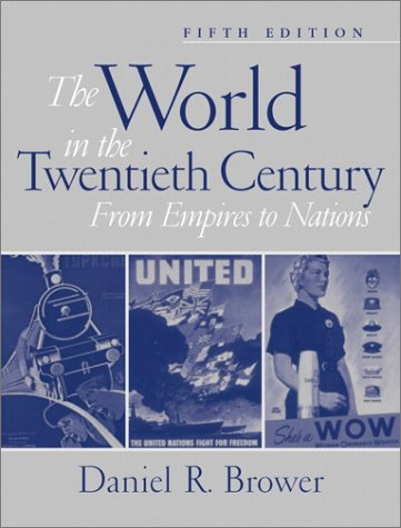 The World in the Twentieth Century: From Empires to Nations (5th Edition)