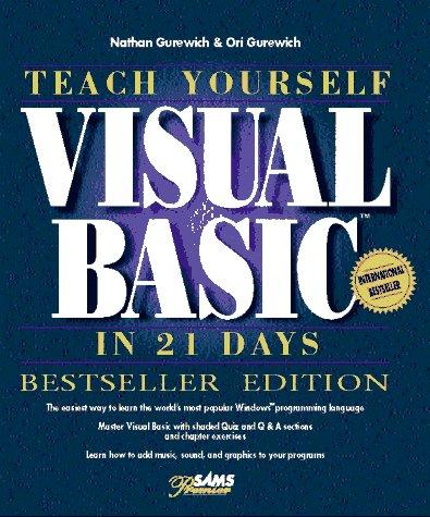 Teach Yourself Visual Basic in 21 Days, Bestseller Edition (Sams Teach Yourself)