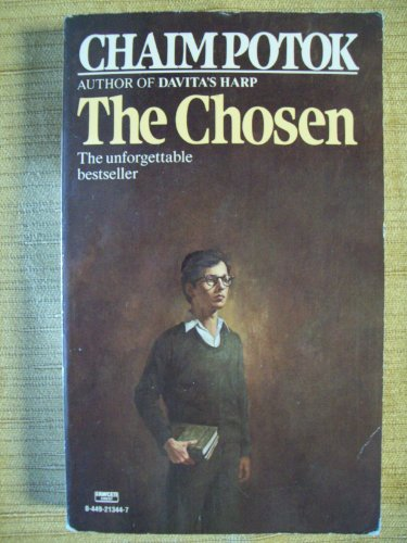 The Chosen (The Unforgettable Bestseller) {Fawcett Crest 21344-7}