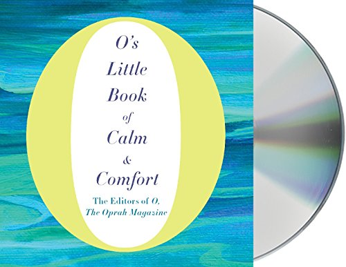 O's Little Book of Calm & Comfort (O's Little Books/Guides)
