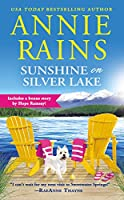 Sunshine on Silver Lake: Includes a bonus novella
