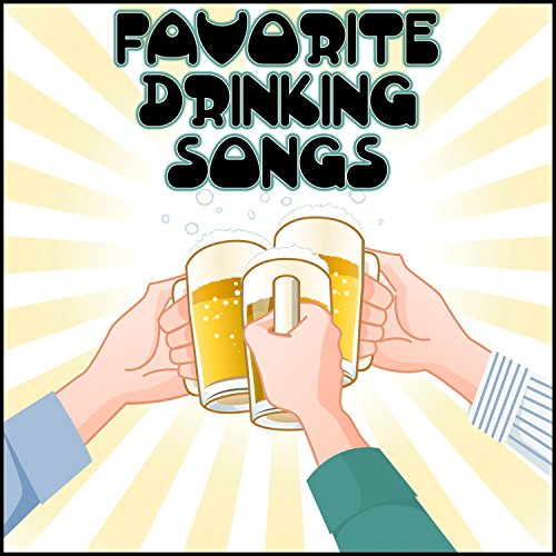 Favorite Drinking Songs [Explicit]