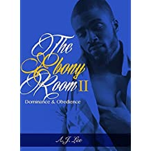 The Ebony Room II: Dominance & Obedience