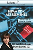 Easy Guide To HIPPA Risk Assessments: Essential Tool For Healthcare Providers