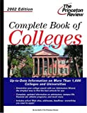 The Complete Book of Colleges 2002, Princeton Review Staff, 0375762027