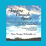Jogging Through Space, Mary Morgan McKnight, 1553696697