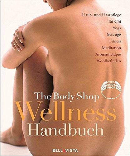 The Body Shop Wellness Handbuch