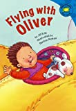 Flying with Oliver (Read-It! Readers)